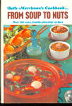 Beth Merriman's From Soup To Nuts Cookbook