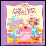 Strawberry Shortcake Angel Cake's Cupcake Book