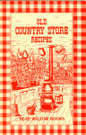 Old Country Store Recipes
