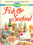 Consumer Guide Fish And Seafood Cookbook