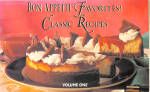 Bon Appetit Favorites, Classic Recipes Vol 1