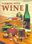 1973 Sunset Magazine Cooking With Wine Cookbook