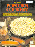 Larry Kusche's Popcorn Cookery Cookbook