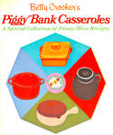Betty Crocker Piggy Bank Casseroles Cookbook
