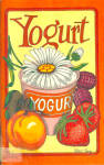1976 Potpourri Press Yogurt Cookbook