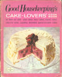 Good Housekeepings Cake Lovers Cook Book
