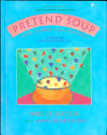 Pretend Soup And Other Recipes To Make With Children