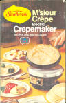 M'sieur Crepe Electric Crepemaker Recipe Book