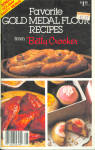 Favorite Gold Medal Flour Recipes From Betty Crocker