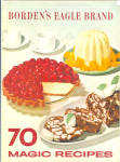 1968 Borden's Eagle Brand 70 Magic Recipes