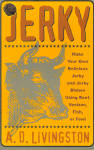 Jerky, Making And Using It, Cookbook