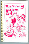 Wine Seasoning And Wild Game Cooking