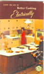 1963 Better Cooking Electrically Cookbook