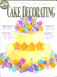 2000 Wilton Enterprises Cake Decorating Year Book