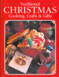 1994 Traditional Christmas Cooking, Gifts, Crafts