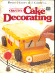 Better Homes And Gardens Creative Cake Decorating