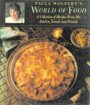 Paula Wolfert's World Of Food Cookbook