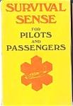 Survival Sense For Pilots & Passengers
