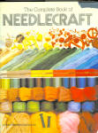 The Complete Book Of Needlecraft