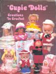 Cupie Dolls, Creations In Crochet Book
