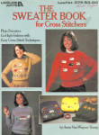Leisure Arts, The Sweater Book For Cross Stitchers