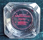 International Follies Nugget Casino Advertising Ashtray