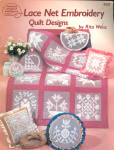 Lace Net Embroidery Quilt Designs By Rita Weiss