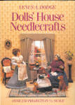 Venus A. Dodge - Dolls' House Needlecrafts