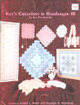 Kay's Creations In Hardanger Iii