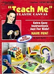 Leisure Arts Teach Me Plastic Canvas Book