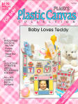Plaid's Plastic Canvas, Baby Loves Teddy