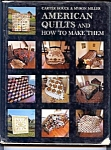 Houck/miller American Quilts And How To Make Them Book