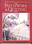 B H G Patchwork And Quilting Book