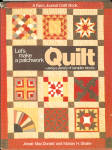 Farm Journal's Let's Make A Patchwork Quilt Book