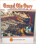 Grand Ole Opry 50th Anniversary History Book