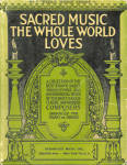 1941 Sacred Music The Whole World Loves Songbook