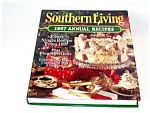 Southern Living Annual Recipeds Cookbook 1997