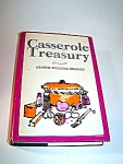 Casserole Treasury Hardcover/dustjacket Cookbook