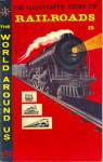 Classics Illustrated Story Of Railroads 1958