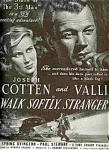 Cotten, Byington, Walk Softly, Stranger Ad