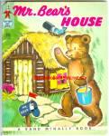 Mr. Bear's House Tip-top Elf Book #8707 - 1953