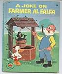 Joke On Farmer Al Falfa Wonder Book - 1959