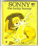 Sonny The Lucky Bunny 1952 Wonder Book #848