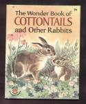 Wonder Book Of Cottontails- Wonder Book