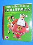 Things To Make At Christmas Treasure Book - 1953