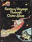 Fantasy Voyage Through Outer Space Golden Book