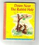 Down Near The Rabbit Hole Little Book - 1948