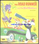 The Road Runner And The Bird Watchers Tell-a-tale Book