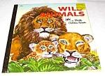 Wild Animals - Little Golden Book