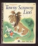 Tenggrens Tawny Scrawny Lion Little Golden Book